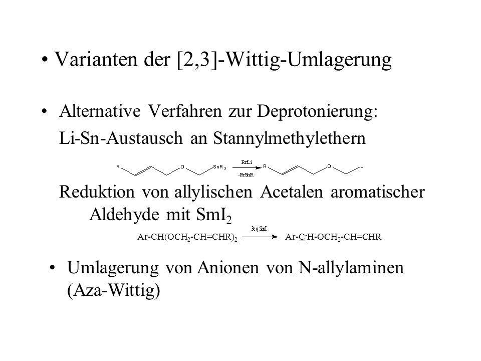 Varianten der [2,3]-Wittig-Umlagerung